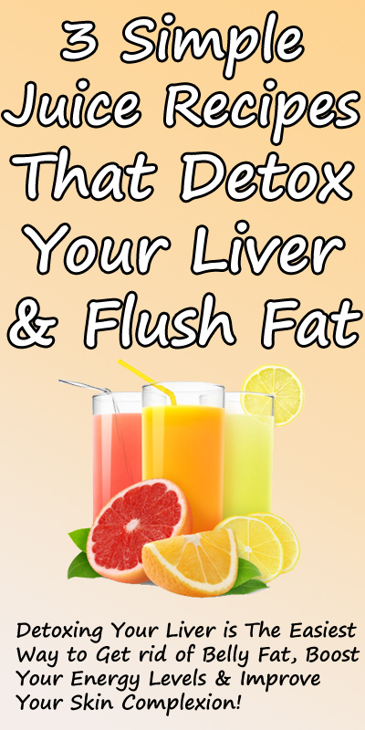 Three Simple Liver Detoxing Drinks That Flush Toxins From